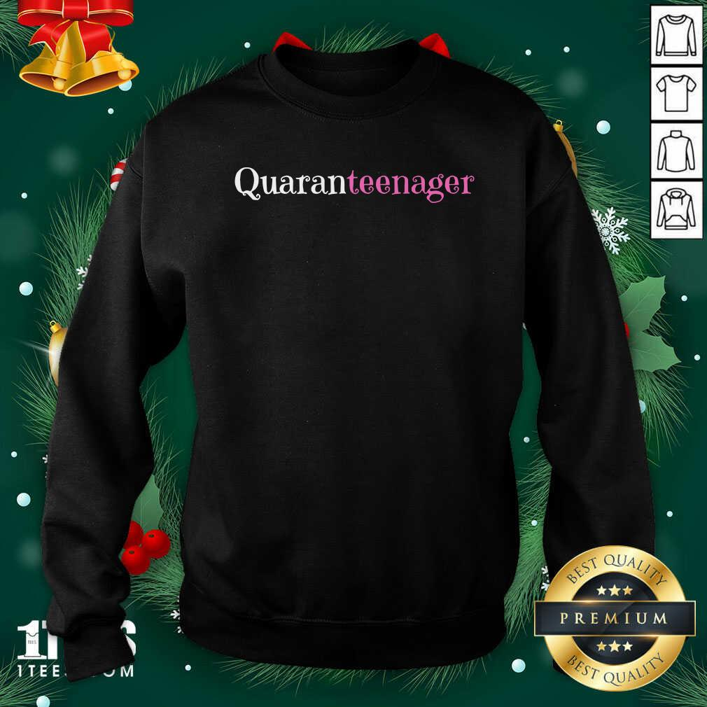 Quaranteen 13th Birthday A Teenager Sweatshirt- Design By 1Tees.com
