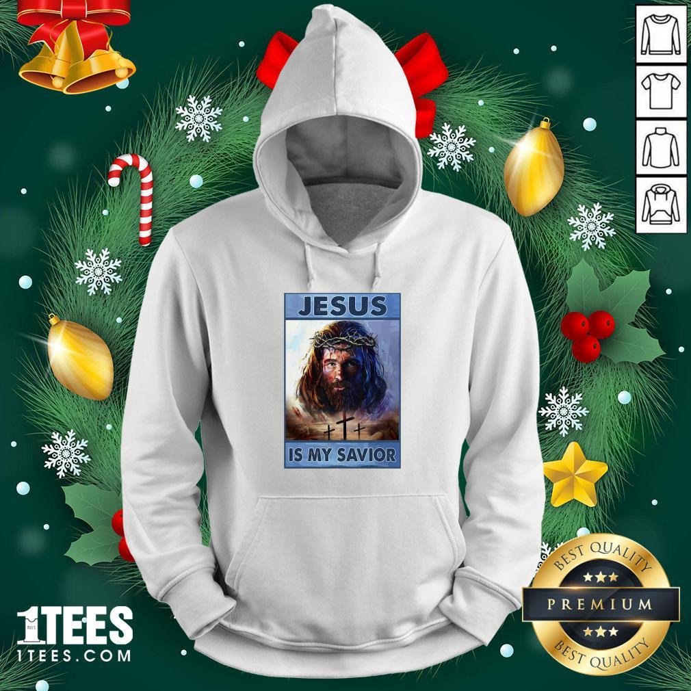 Premium Jesus Is My Savior Hoodie - Design By 1tee.com