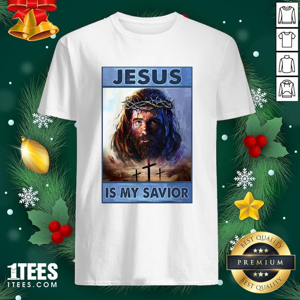 Premium Jesus Is My Savior Shirt - Design By 1tee.com