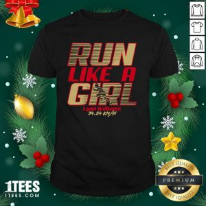 Premium Run Like A Girl Lynn Williams Shirt - Design By 1tee.com