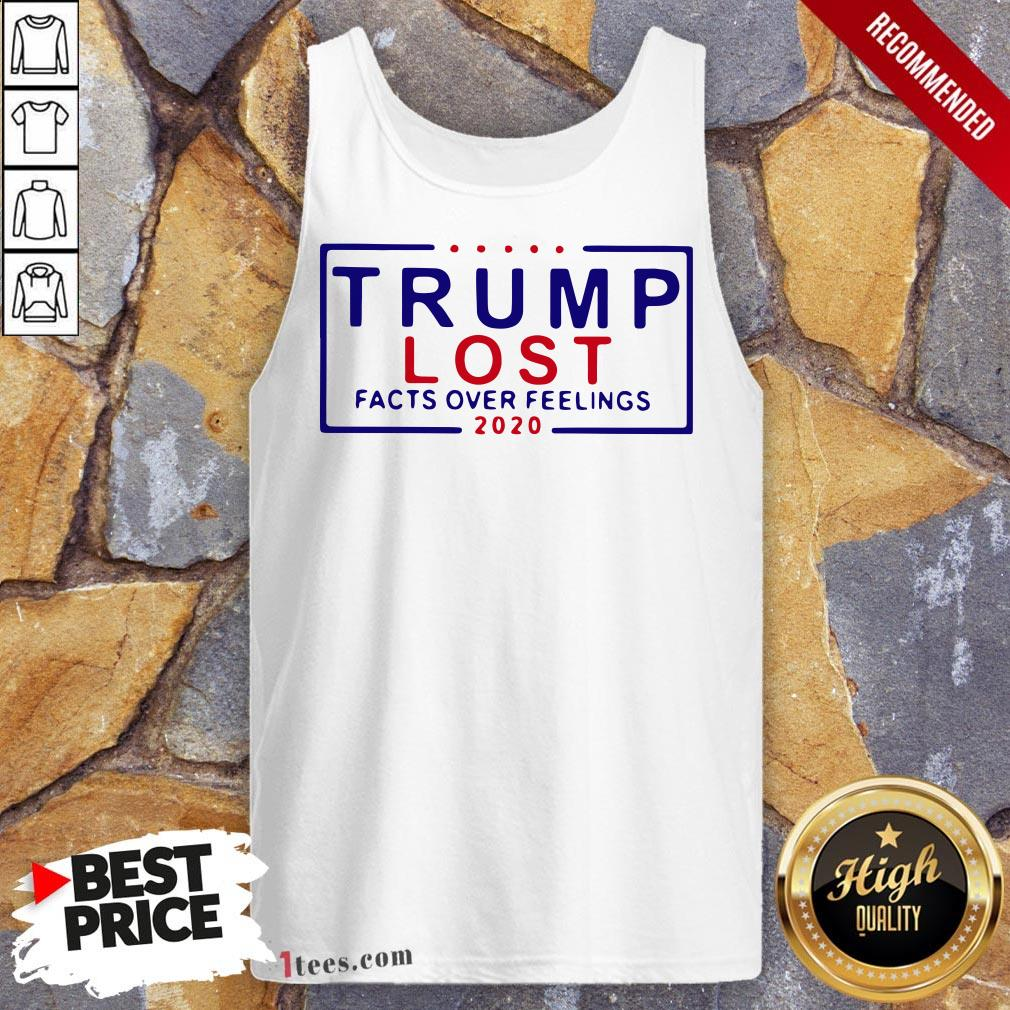 Premium Trump Lost Facts Over Feelings 2020 Tank Top Design By T-shirtbear.com