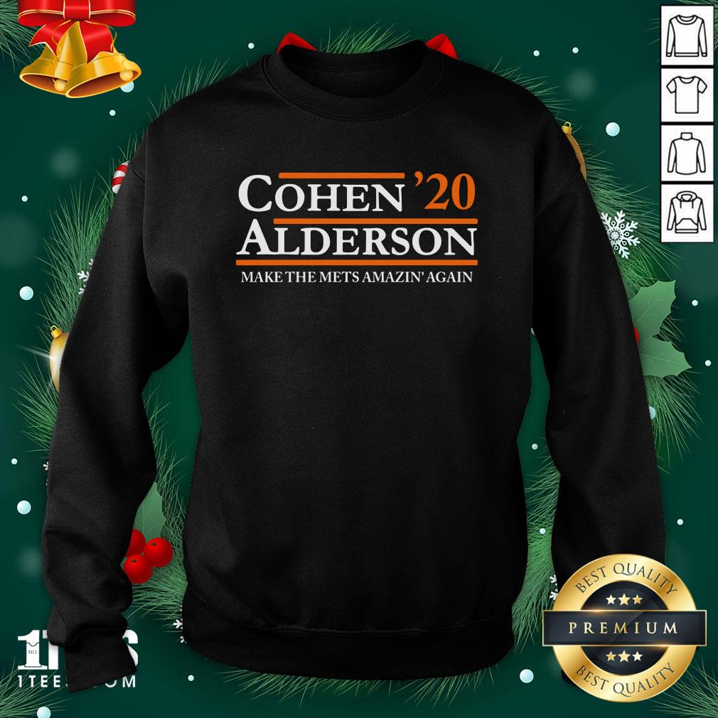 Top Cohen Alderson 2020 Make The Mets Amazin' Again Sweatshirt - Design By 1tee.com
