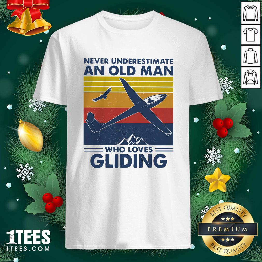 Top Never Underestimate An Old Man Who Loves Gliding Vintage Shirt - Design By 1tee.com