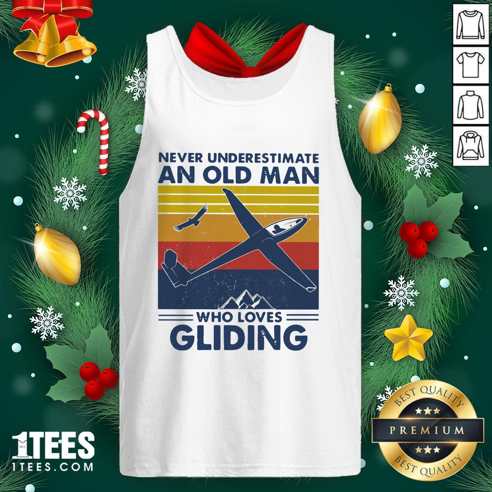 Top Never Underestimate An Old Man Who Loves Gliding Vintage Tank Top - Design By 1tee.com
