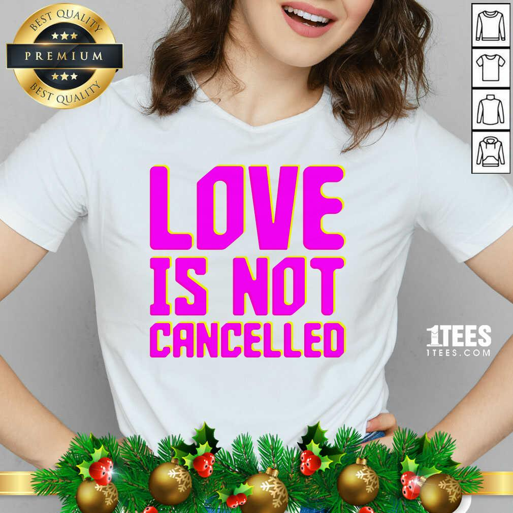 Lisa Power love Is Not Cancelled V-neck- Design By 1tees.com