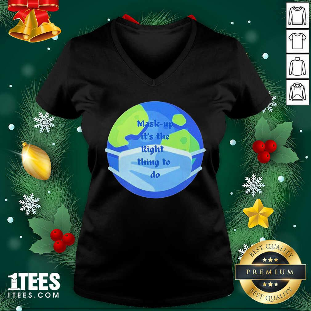 Mask Up Its The Right Thing To Do Earth Wear Mask Corona Virus V-neck- Design By 1Tees.com