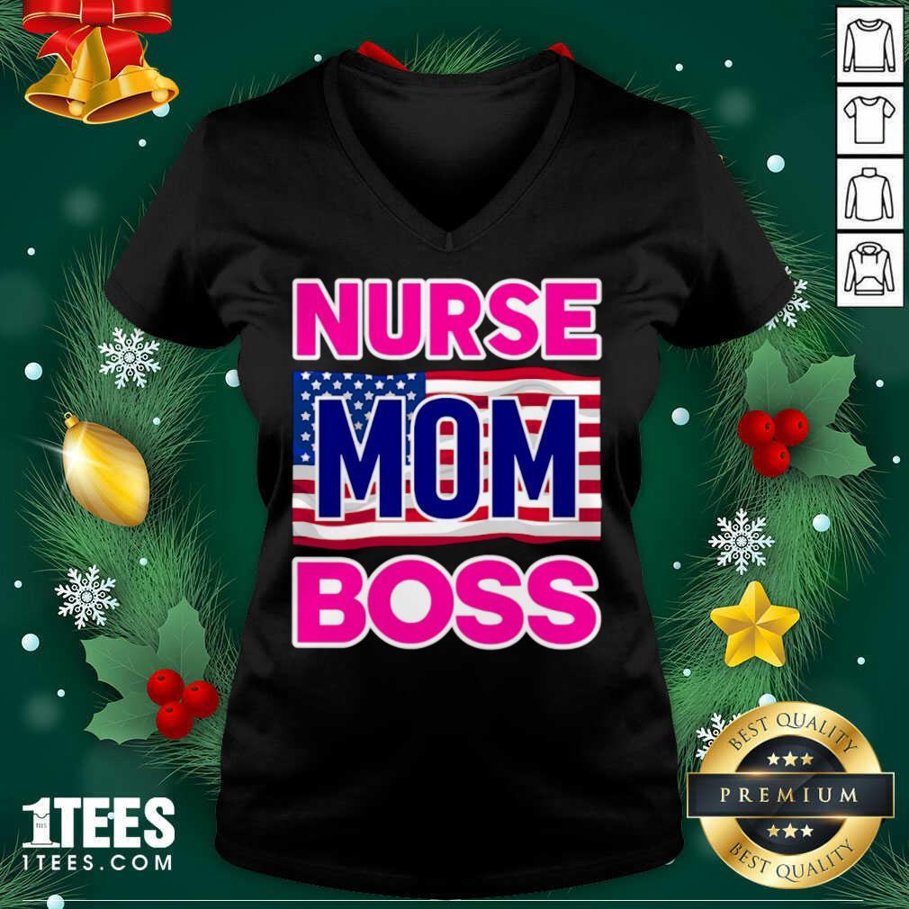 Mother's Day Nurse Mom Boss Us Flag V-neck- Design By 1tees.com