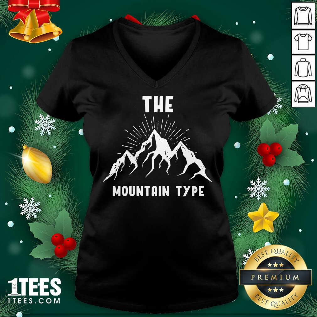 The Mountain Type Hiking Mountaineer Gift V-neck- Design By 1Tees.com