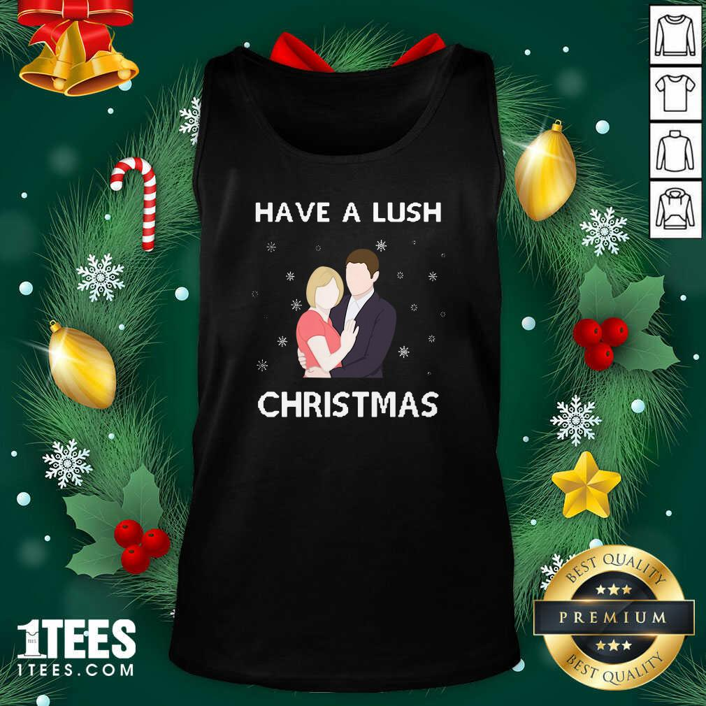 Have A Lush Christmas Tank Top- Design By 1Tees.com