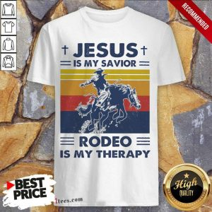 Jesus Is My Savior Rodeo Is My Therapy Vintage Shirt- Design By 1tees.com