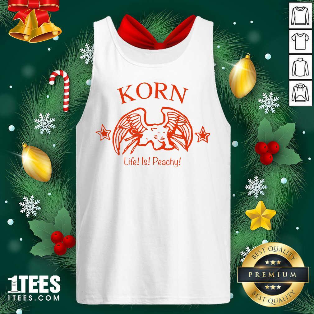 Korn Life Is Peachy Tank Top- Design By 1tees.com