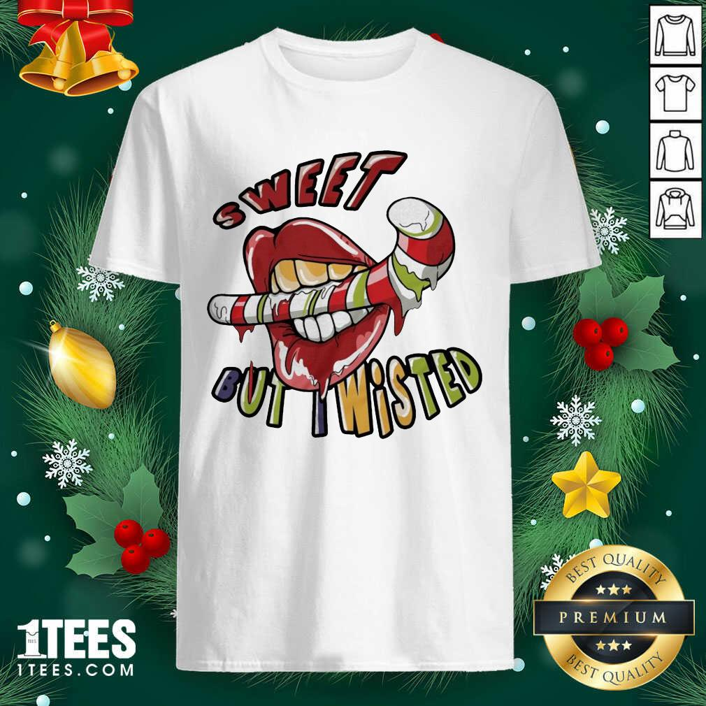 Mouth Sweeat But Wisted Shirt- Design By 1Tees.com