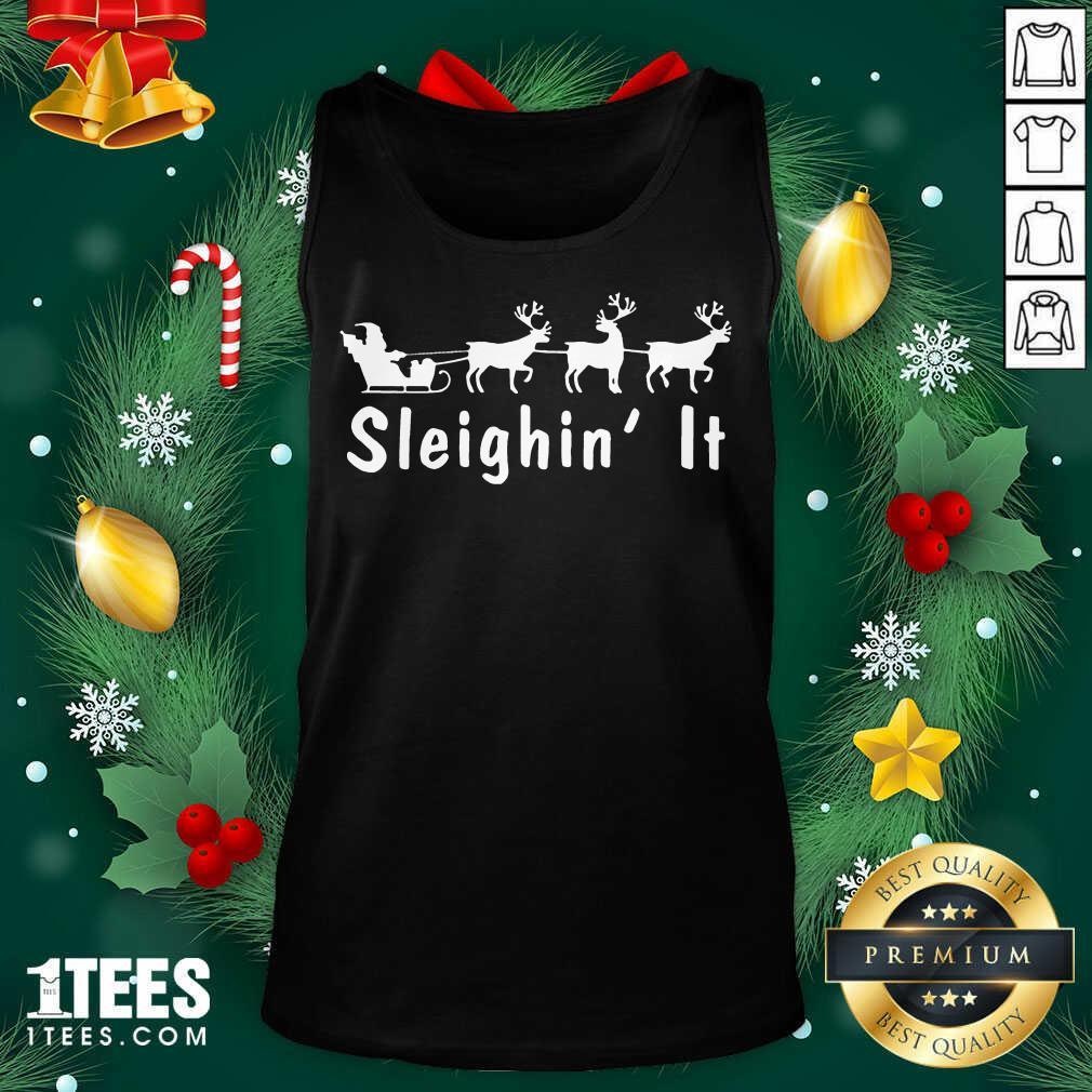 Sleighin It Christmas Tank Top- Design By 1tees.com