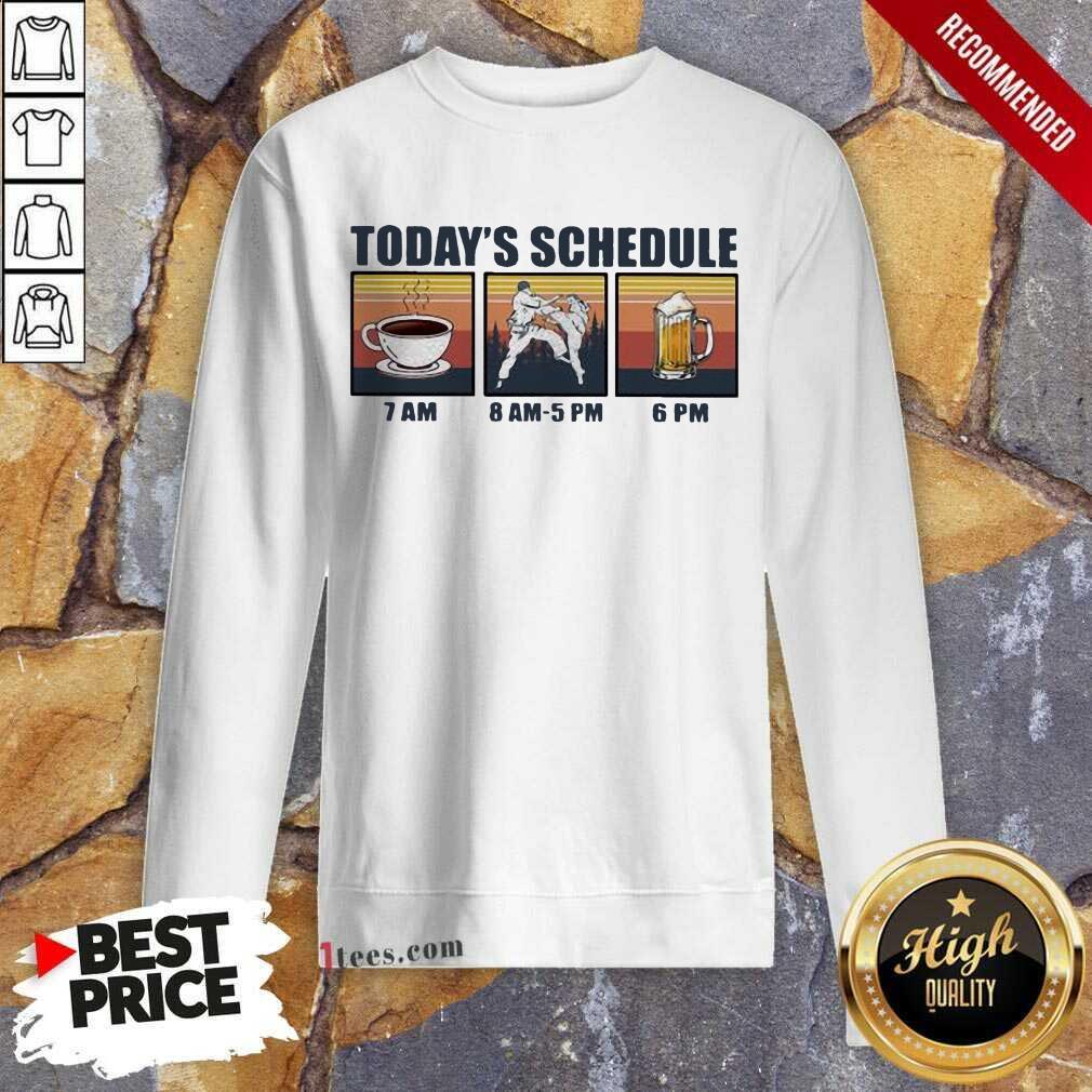 Today Schedule Karate Coffee Beer Vintage Sweatshirt- Design By 1Tees.com