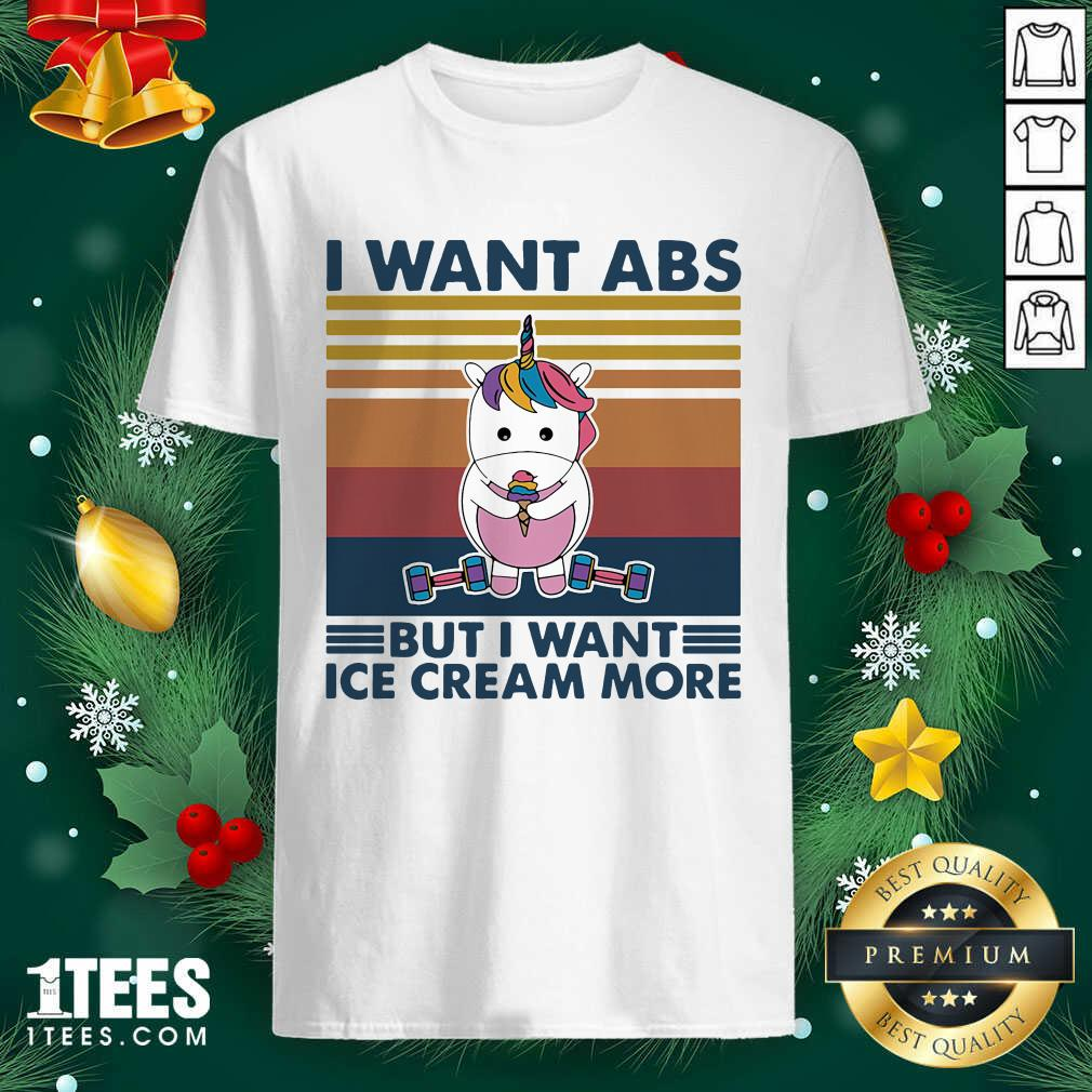 Unicorn I Want Abs But Want Ice Cream More Vintage Shirt- Design By 1tees.com