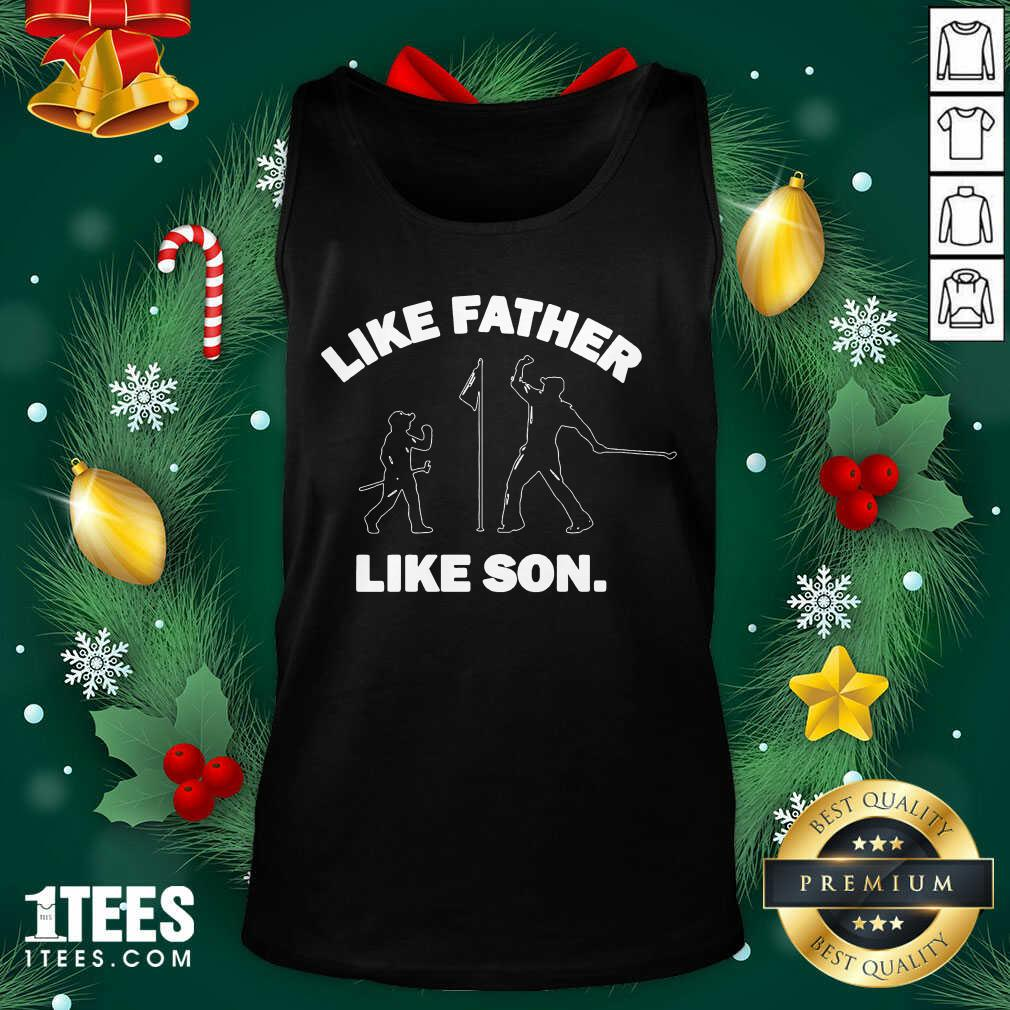 Like Father Like Son Tank Top- Design By 1tees.com