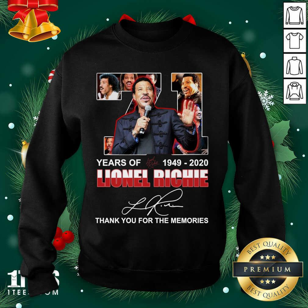 Lionel Richie 71 Years Of 1949 2020 Thank You For The Memories Signature Sweatshirt- Design By 1tees.com