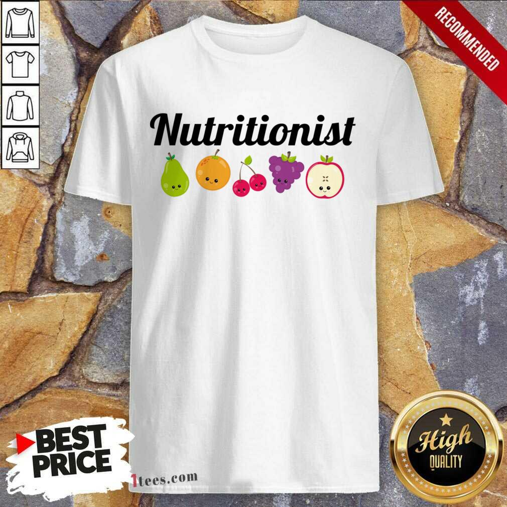 Nutritionist Nutrition Funny Fruit Gift T-Shirt- Design By 1Tees.com