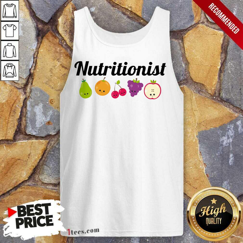 Nutritionist Nutrition Funny Fruit Gift Tank Top- Design By 1Tees.com