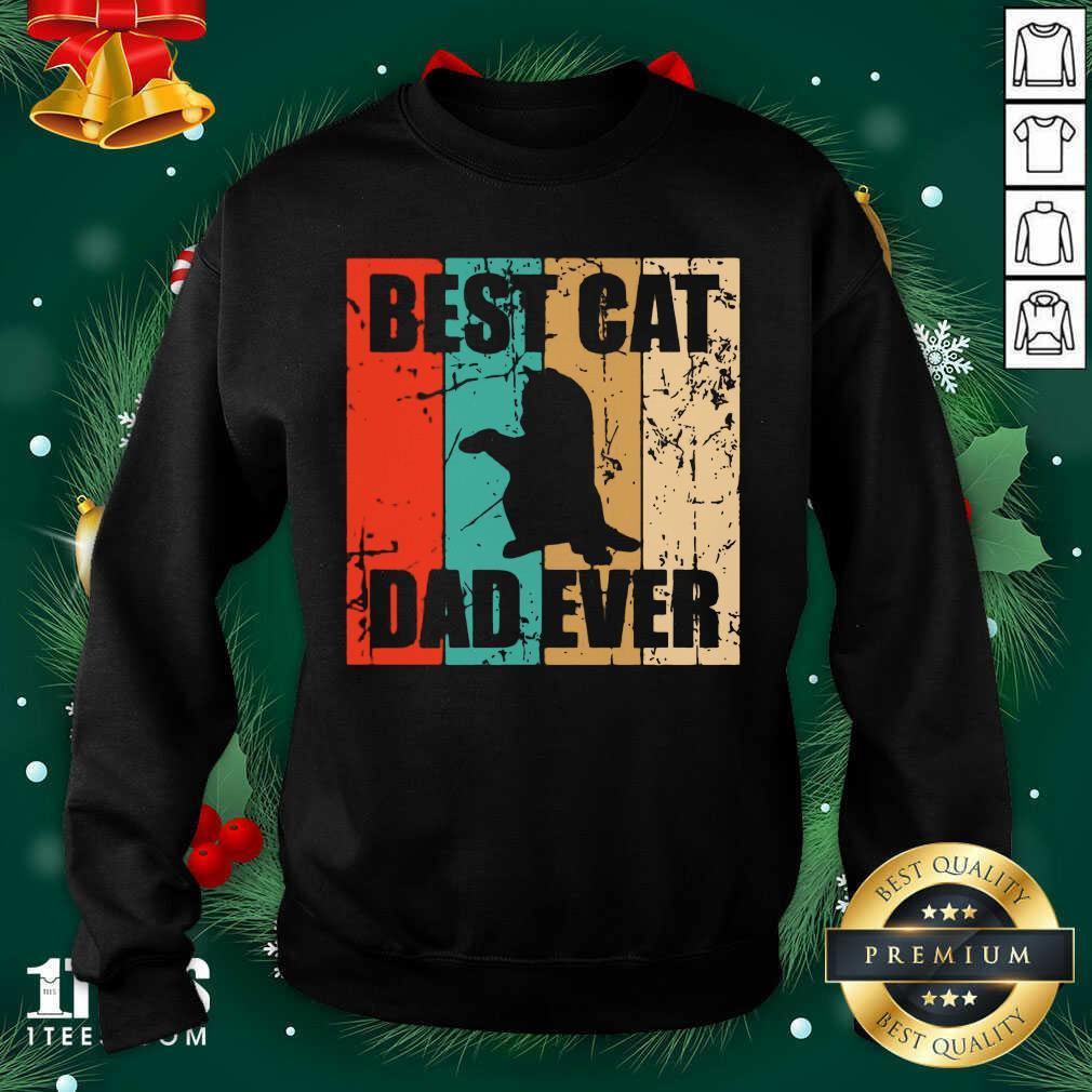 Best Cat Dad Ever Vintage Sweatshirt- Design By 1Tees.com