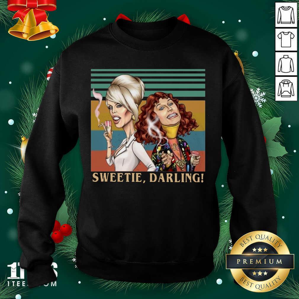 Patsy And Edina Sweetie Darling Vintage Sweatshirt- Design By 1tees.com