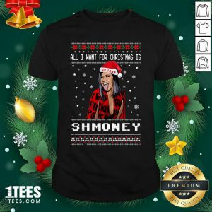 All I Want For Christmas Is Shmoney Ugly Merry Christmas Shirt- Design By 1tees.com