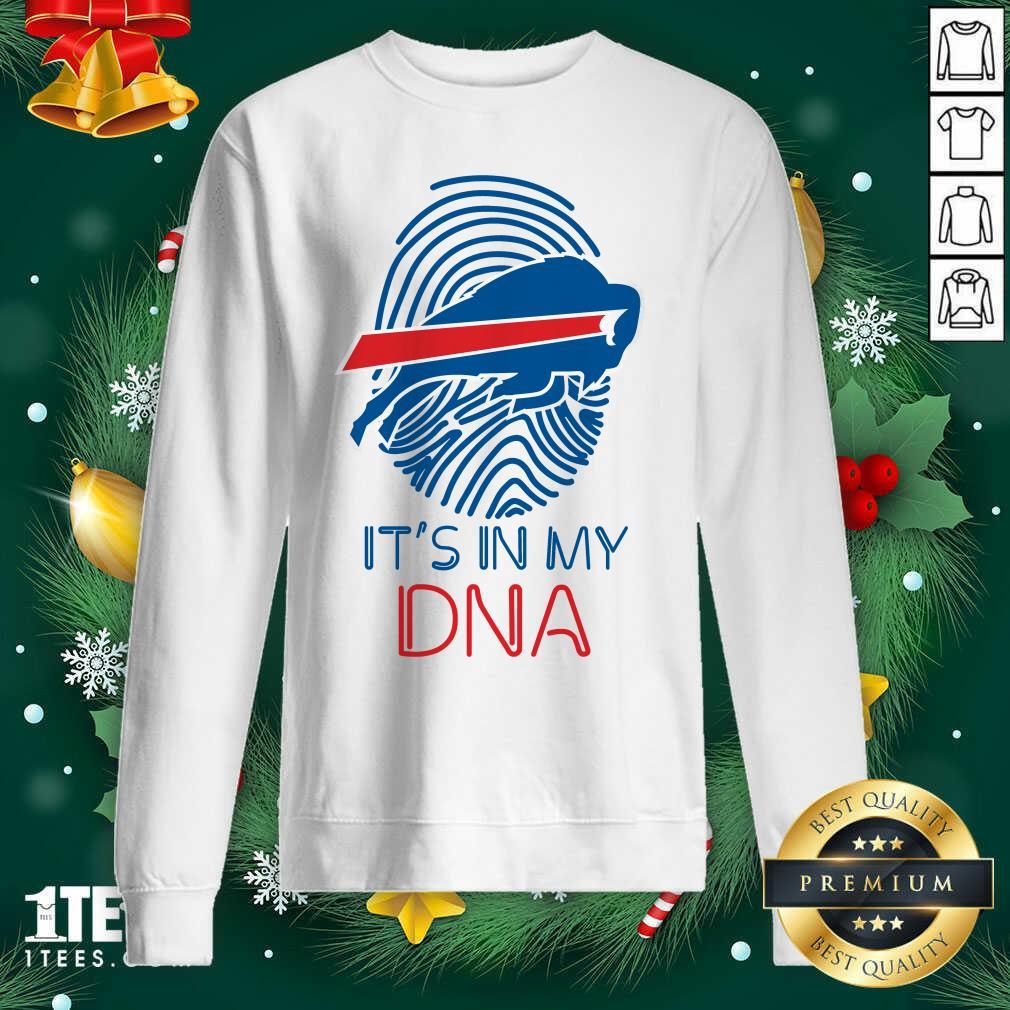 Buffalo Bills Mafia It's In My DNA Sweatshirt- Design By 1Tees.com