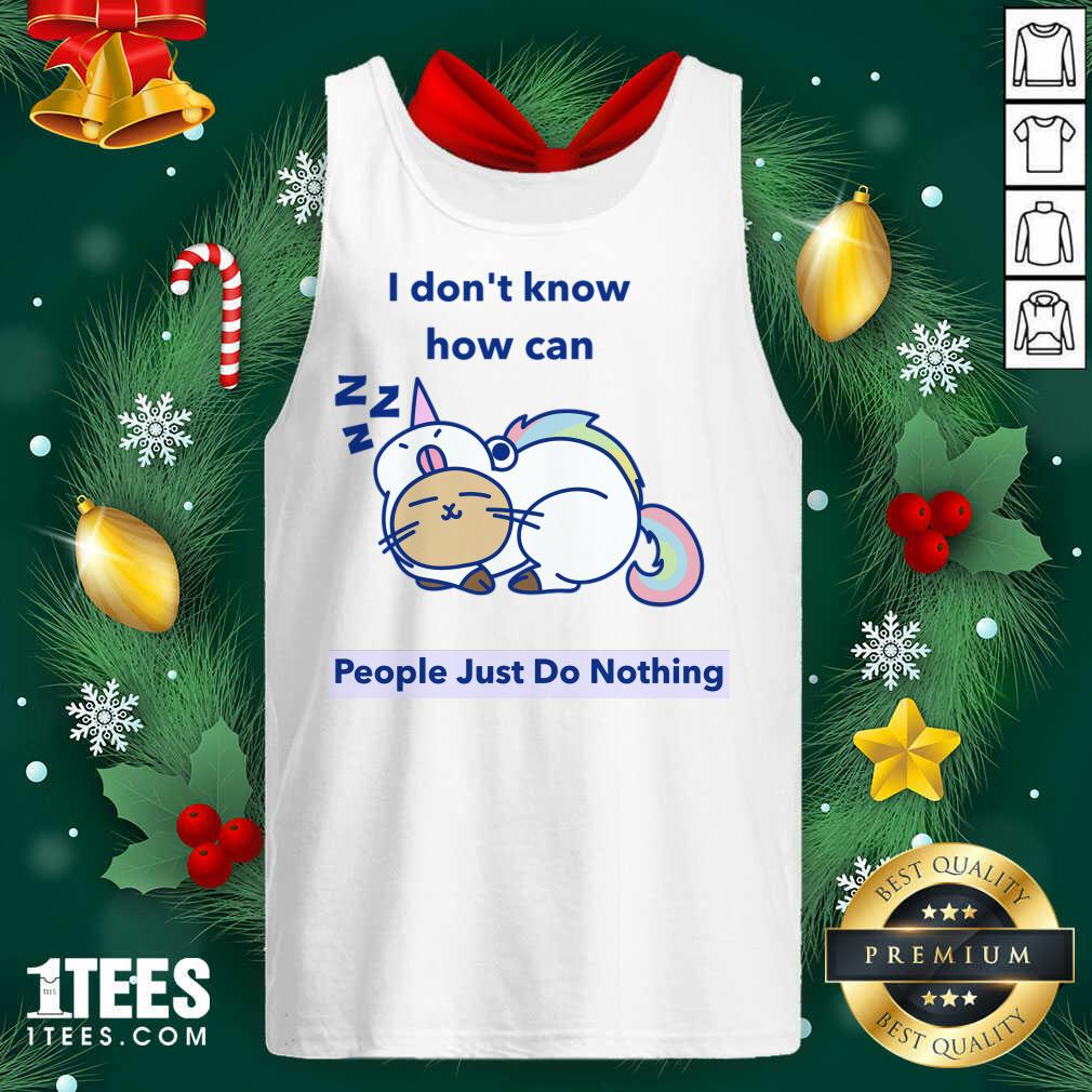 How can People Just Do Nothing Tank Top- Design By 1tees.com