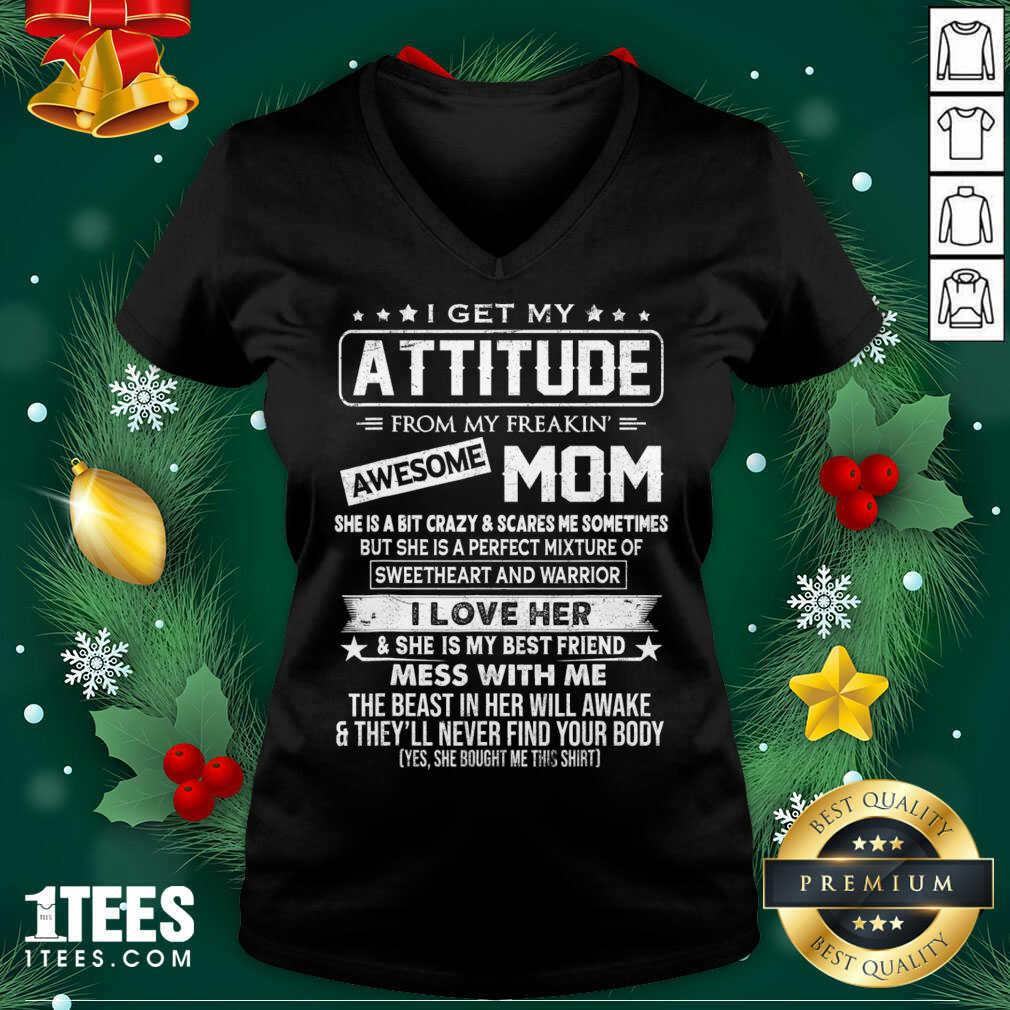I Get My Attitude From My Freaking Awesome Mom V-neck- Design By 1Tees.com