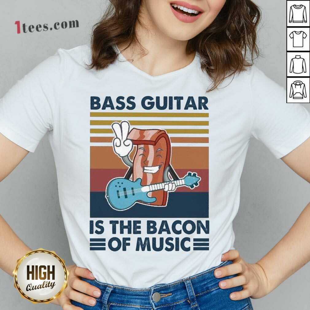 Bass Guitar Is the Bacon Of Music Vintage V-neck- Design By 1Tees.com
