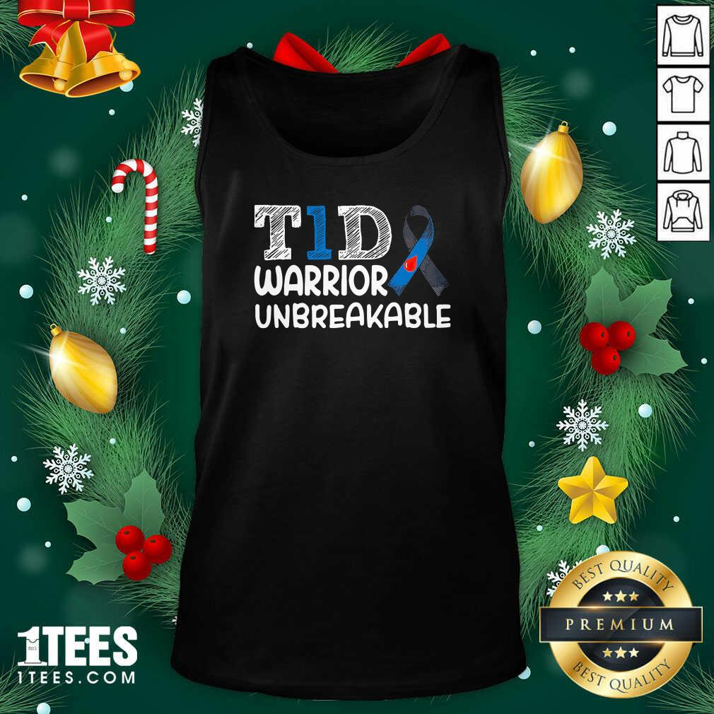 Diabetes T1D Warrior Unbreakable Tank Top- Design By 1Tees.comGreat Diabetes T1D Warrior Unbreakable Tank Top