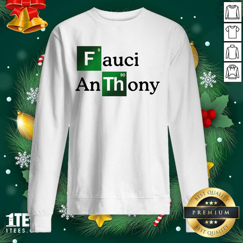 Fauci Anthony We Trust In Science Chemistry Wear A Mask Not Morons Sweatshirt- Design By 1tees.com