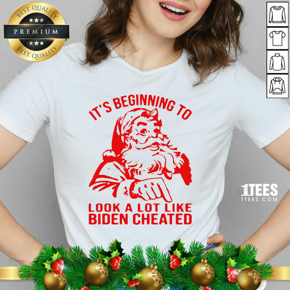 Santa Claus It's Beginning To Look A Lot Like Biden Cheated V-neck- Design By 1Tees.com