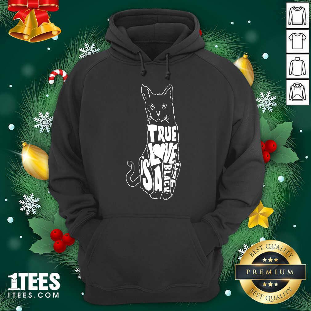 True Love Is A Black Cat Hoodie- Design By 1tees.com