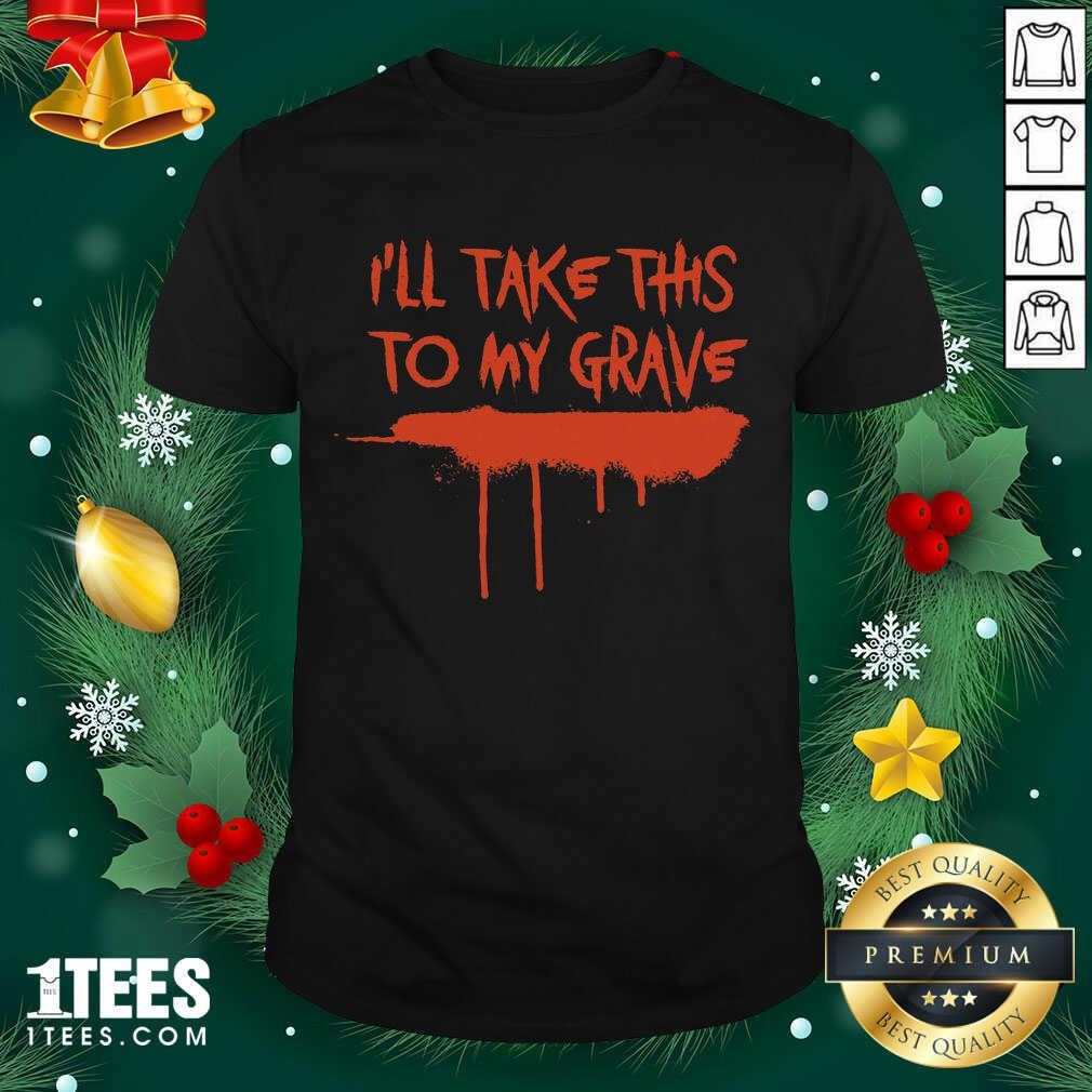 Motionless In White Merch I'll Take This To My Grave Shirt- Design By 1tees.com
