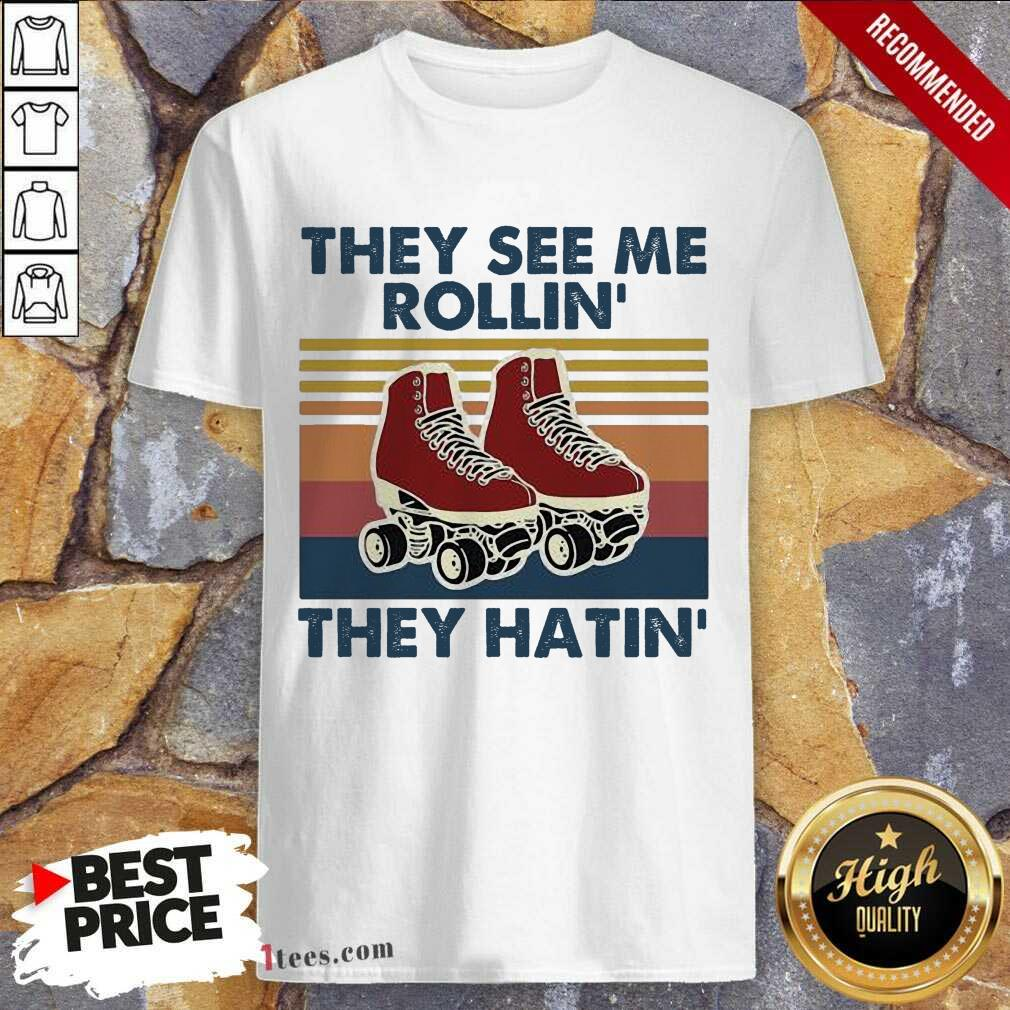 They See Me Rollin' They Hatin Shose Vintage Shirt- Design By 1tees.com