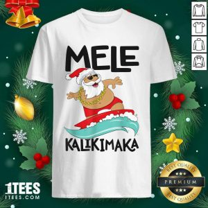 Mele Kalikimaka Hawaiian Christmas Hawaii Surfing Santa Shirt- Design By 1tees.com