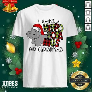 I Want A Hippopotamus For Christmas Shirt- Design By 1Tees.com
