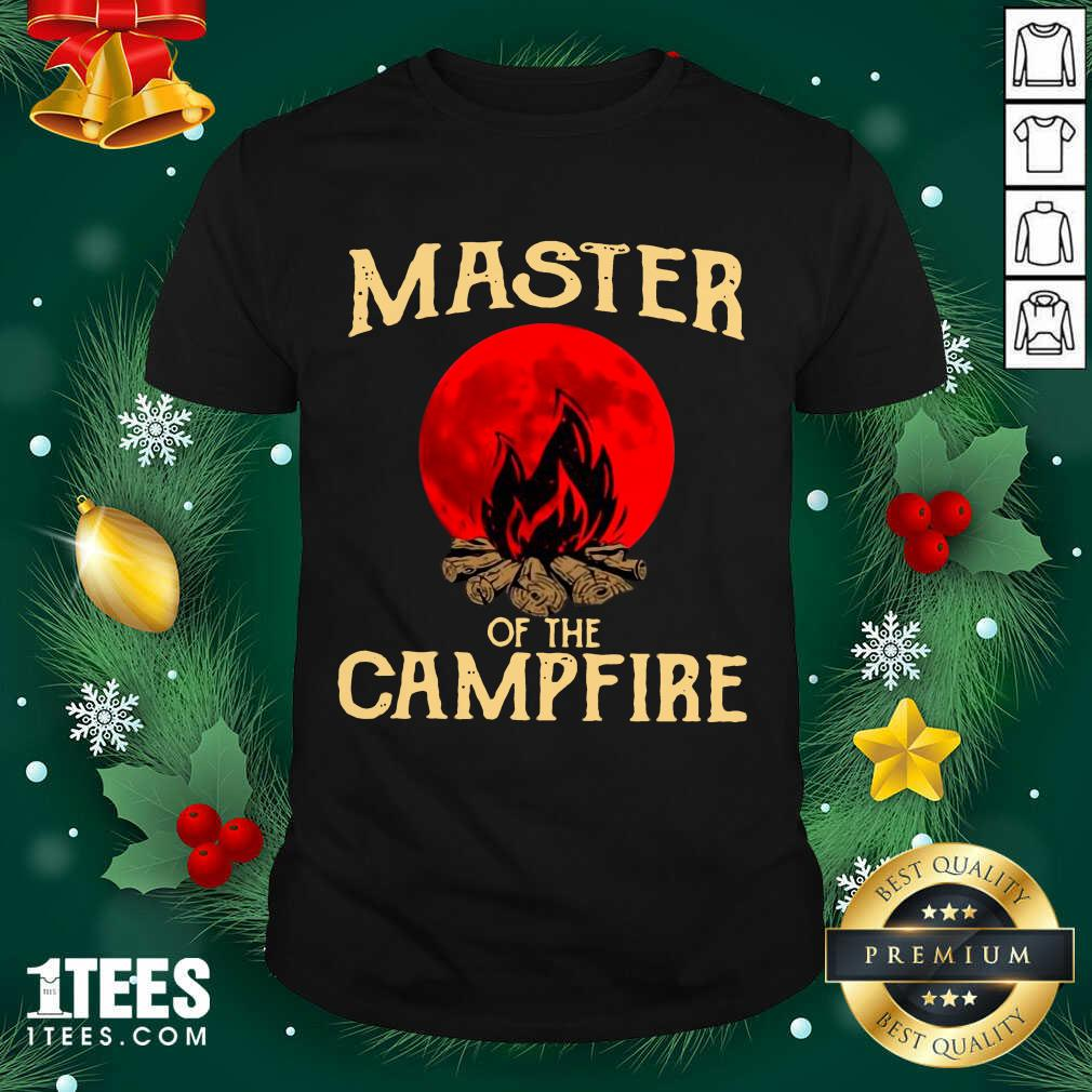 Master Of The Campfire Shirt- Design By 1tees.com