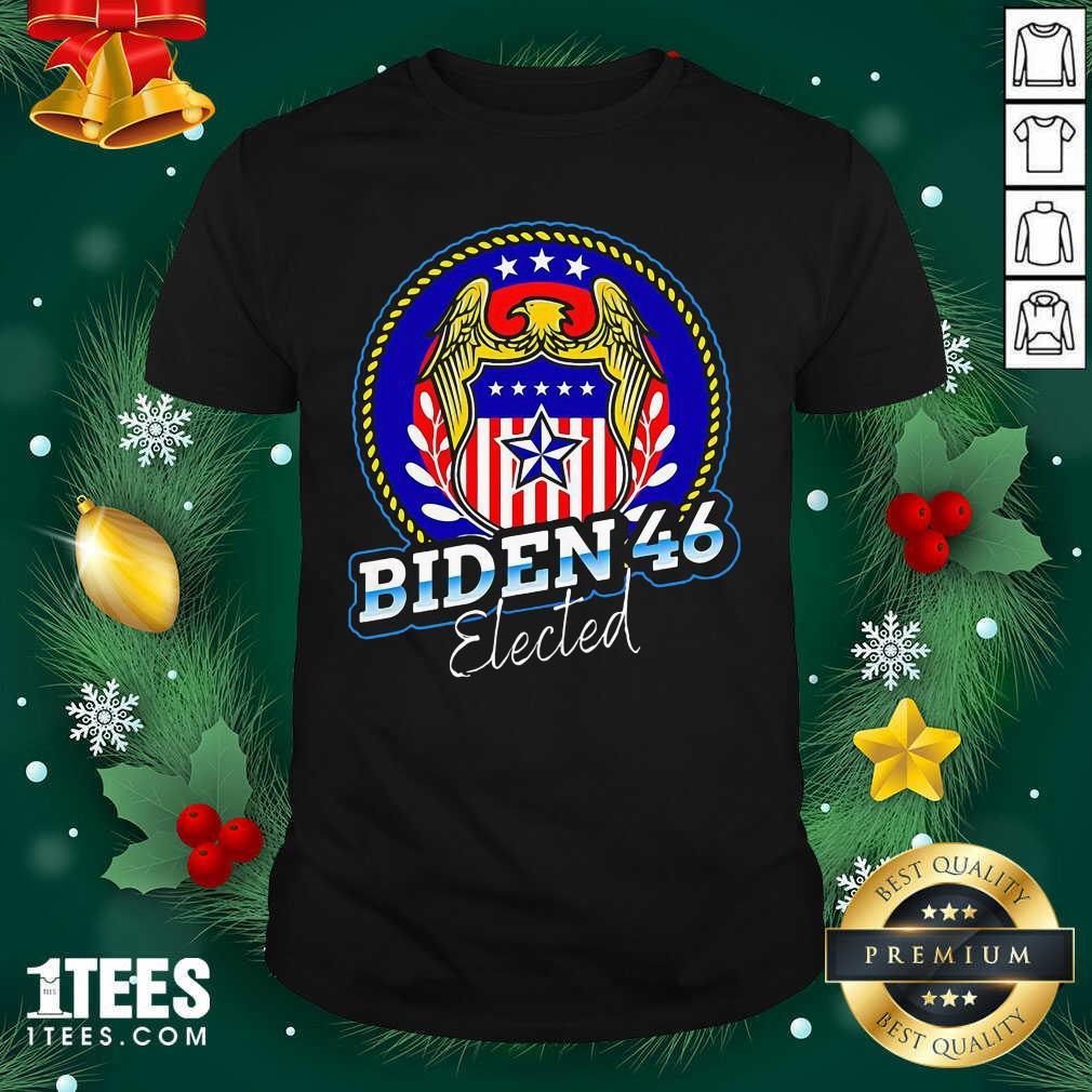 Biden 46 Elected 46Th President Shirt- Design By 1tees.com