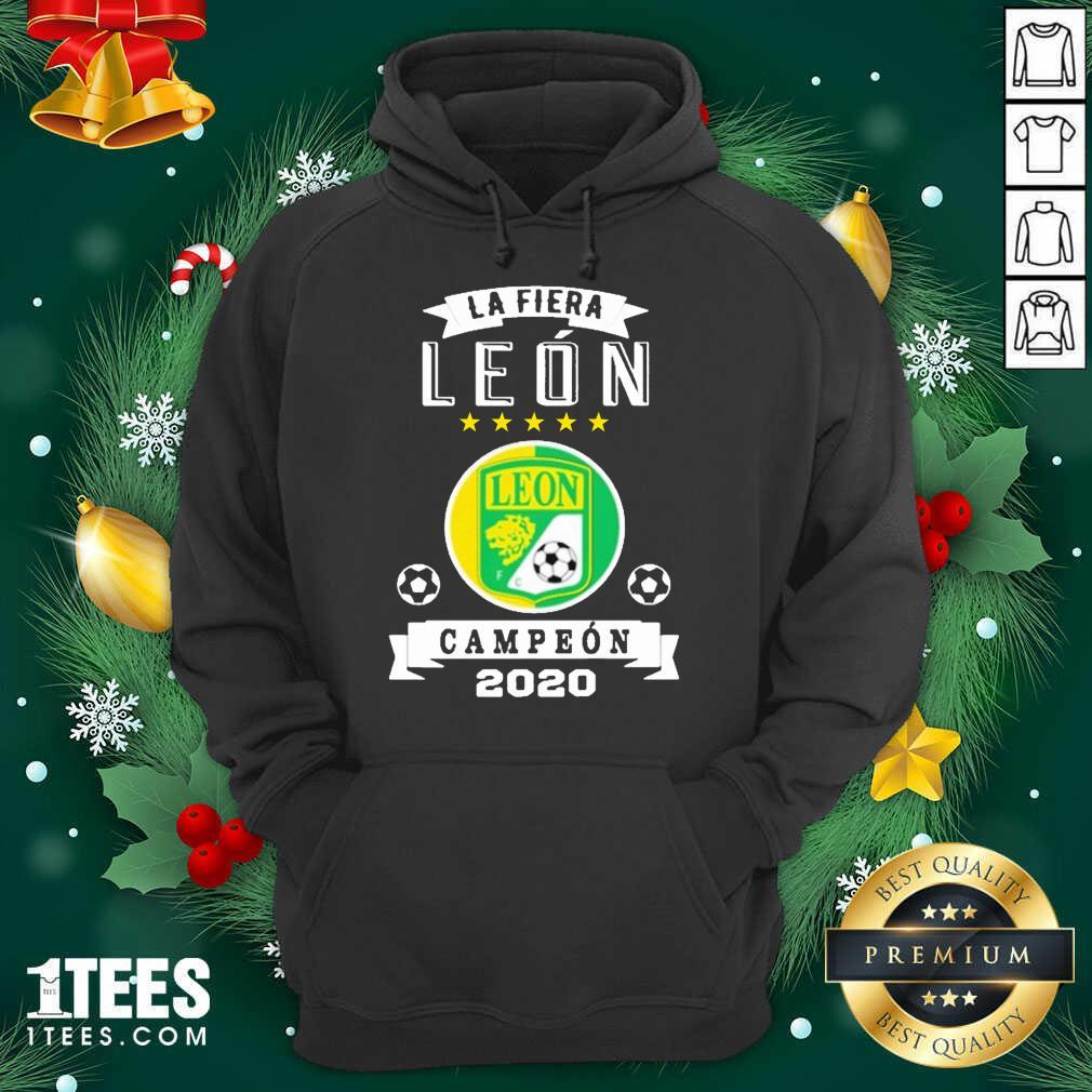 Club Leon Campeon 2020 Futbol Mexicano La Fiera Hoodie- Design By 1Tees.com