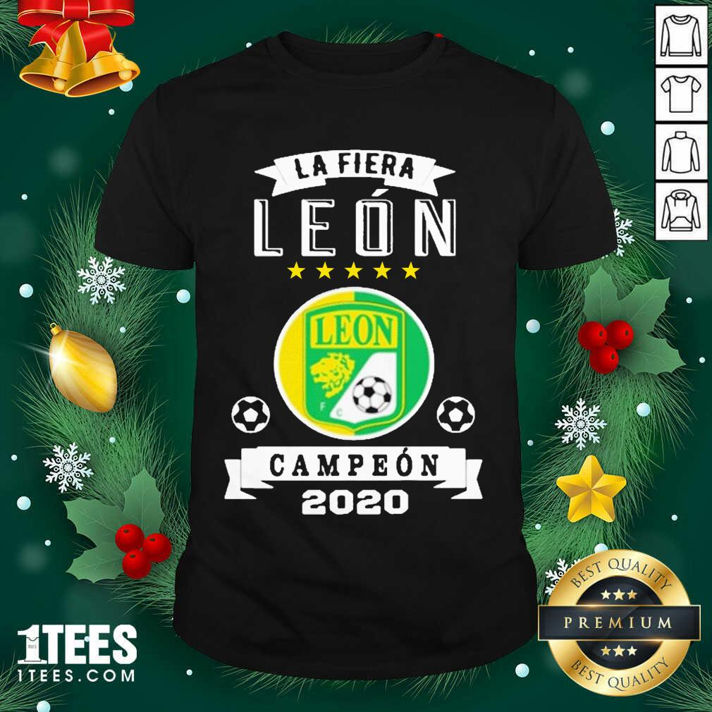 Club Leon Campeon 2020 Futbol Mexicano La Fiera Shirt- Design By 1Tees.com