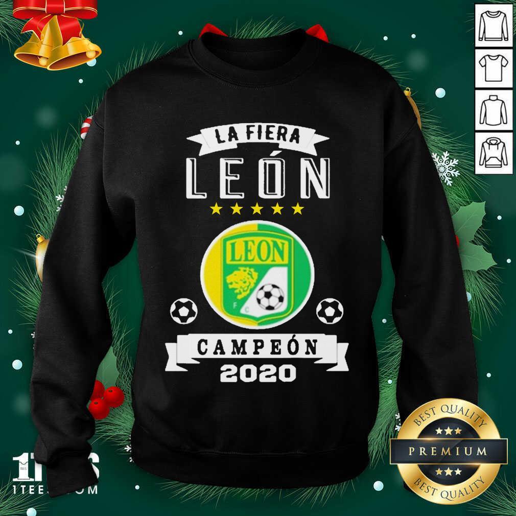Club Leon Campeon 2020 Futbol Mexicano La Fiera Sweatshirt- Design By 1Tees.com