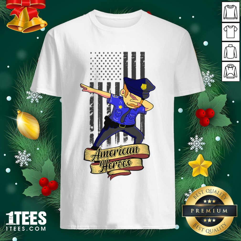 Dabbing Police Man Ameican Heroes Us Flag Shirt- Design By 1tees.com