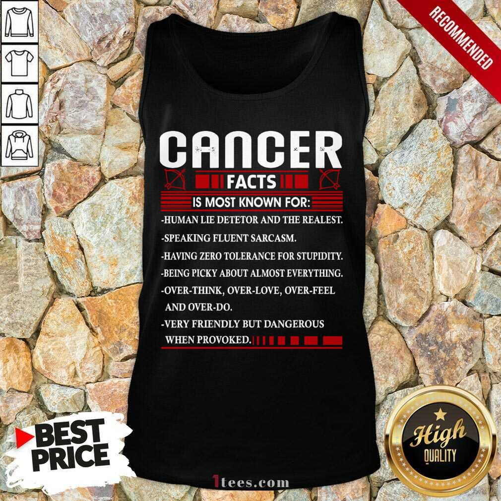 List Cancer Facts Is Most Know For Zodiac Birthday Cancer Tank Top- Design By 1tees.com