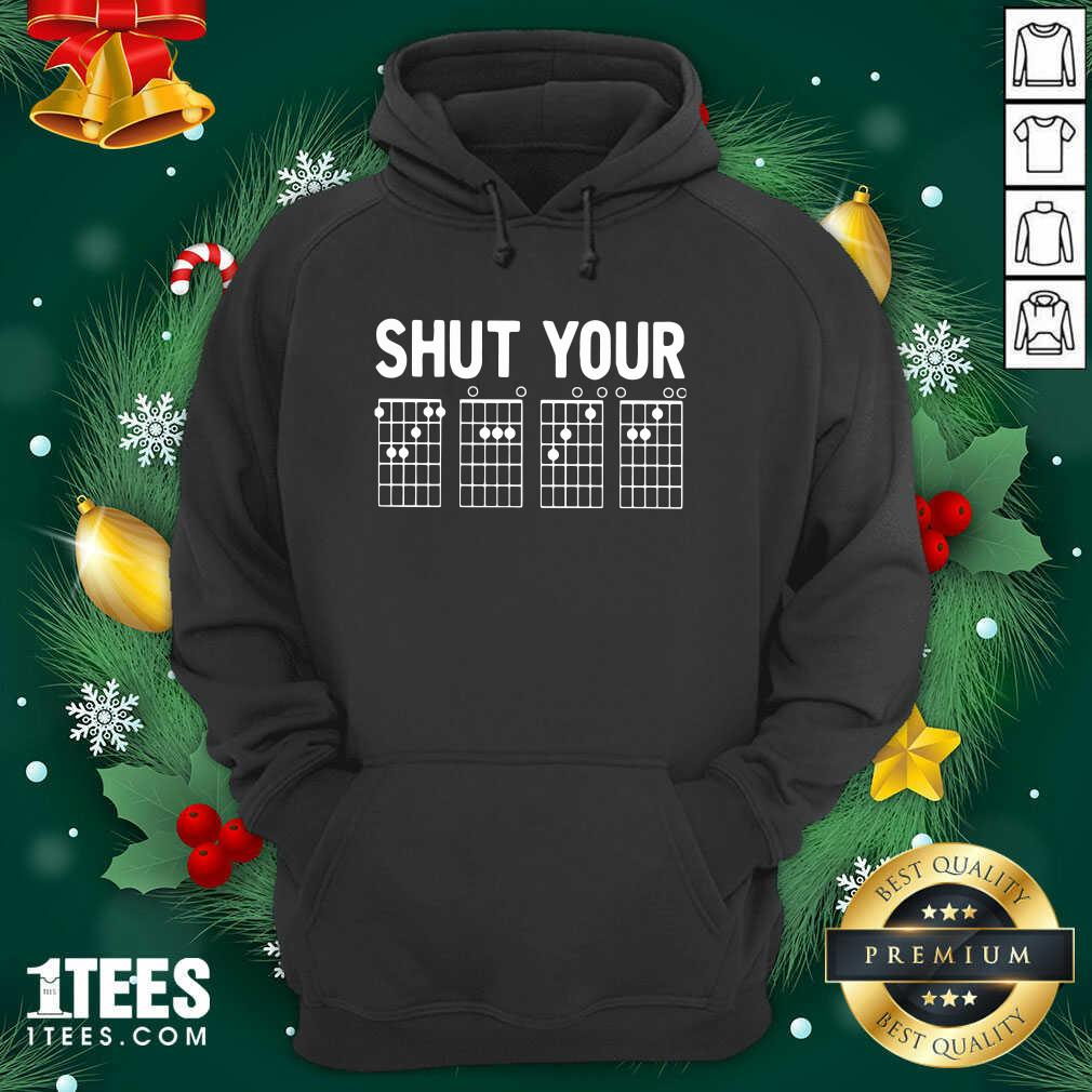 Chord Shut Your Hoodie- Design By 1Tees.com