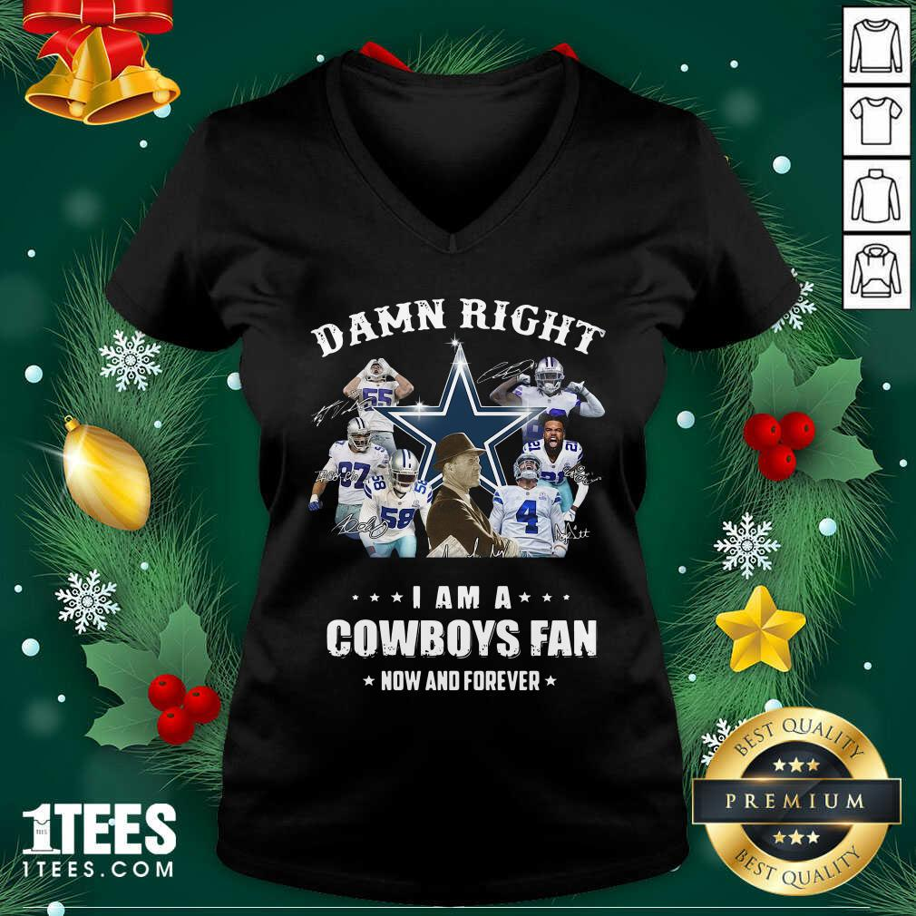 Damn Right I Am A Dallas Cowboy Fan Now And Forever Signatures V-neck- Design By 1tees.com
