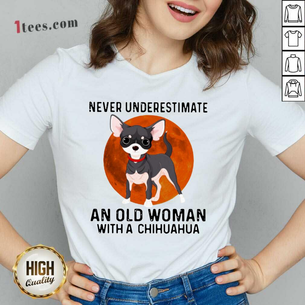 Never Underestimate An Old Woman With Chihuahua Moonblood V-neck- Design By 1Tees.com
