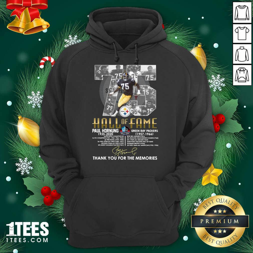 75 Paul Hornung 1935 2020 Hall Of Fame Thank You For The Memories Signature Hoodie- Design By 1Tees.com