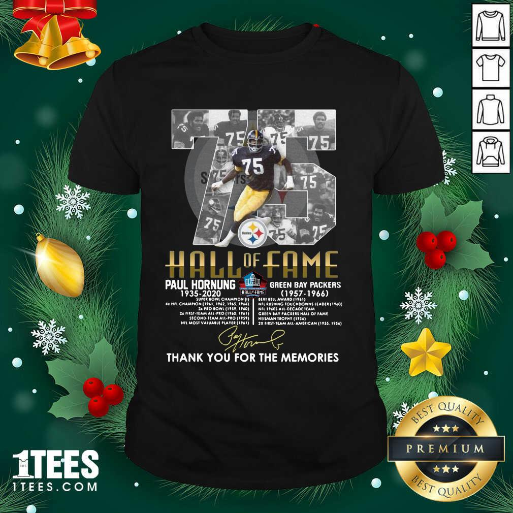 75 Paul Hornung 1935 2020 Hall Of Fame Thank You For The Memories Signature Shirt- Design By 1Tees.com
